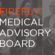 Firefly Medical Advisory Board