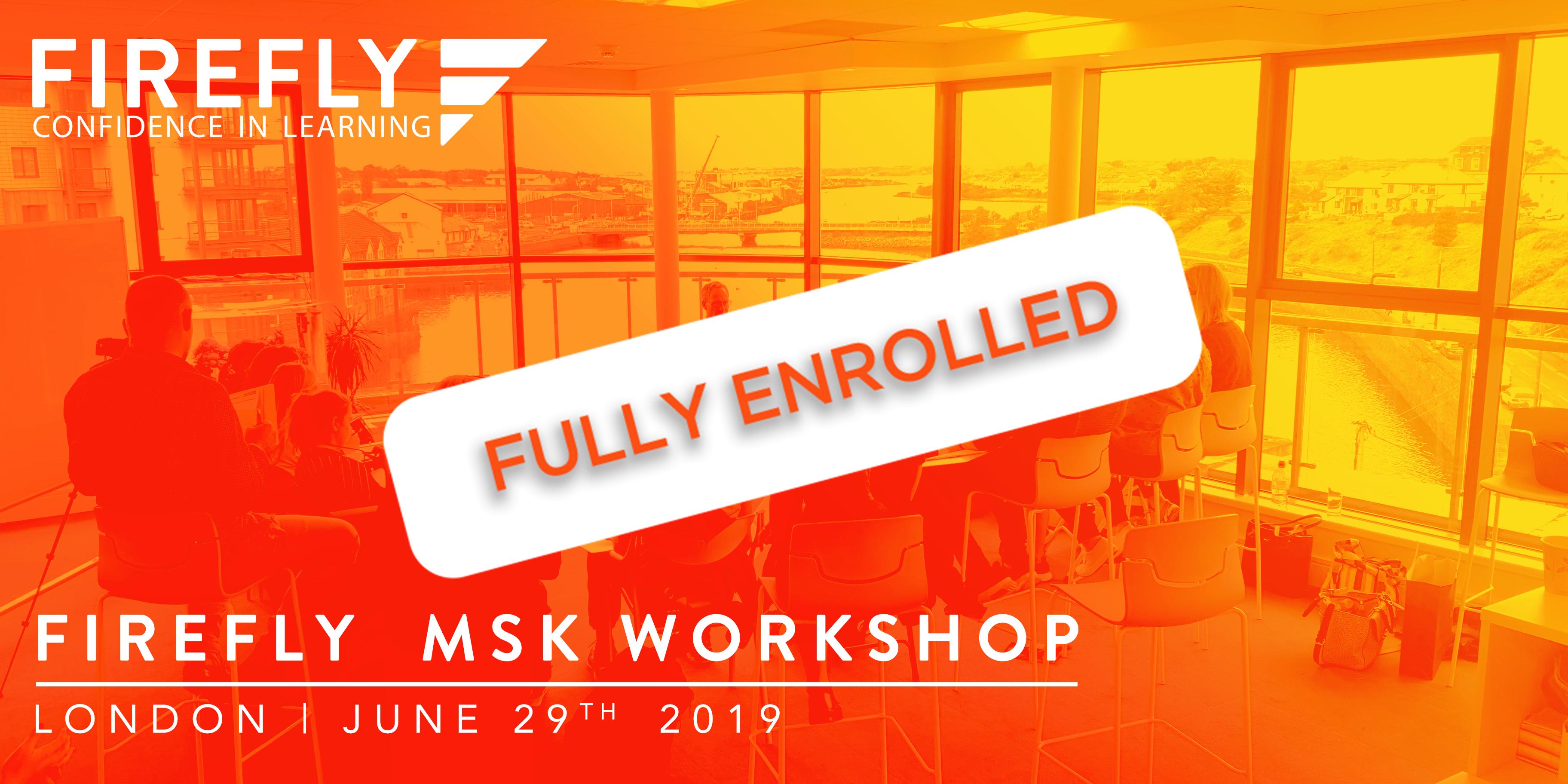 Firefly MSK Workshop fully enrolled
