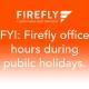 Firefly Orthoses Public Holidays